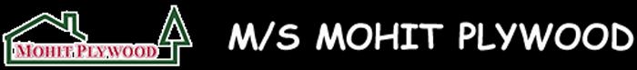 M/S MOHIT PLYWOOD