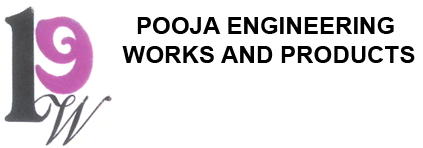 POOJA ENGINEERING WORKS AND PRODUCTS