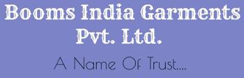 BOOMS INDIA GARMENTS PVT. LTD.