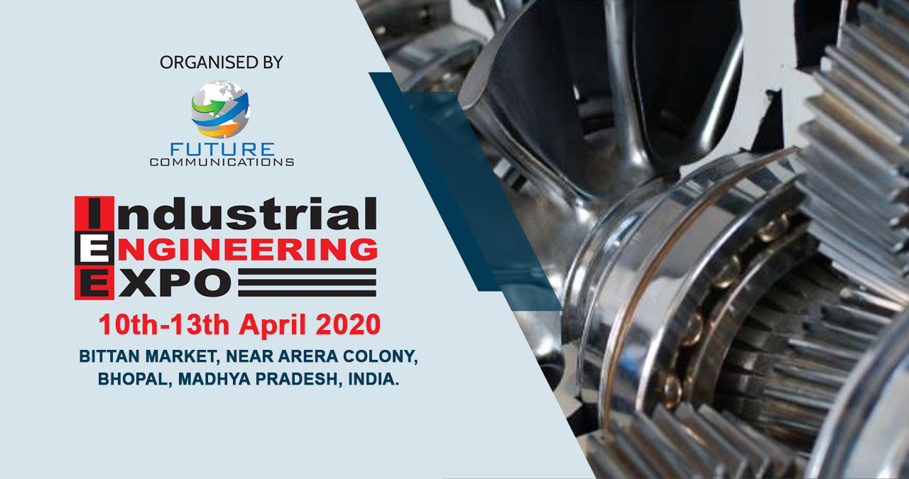 INDUSTRIAL ENGINEERING EXPO BHOPAL 2020