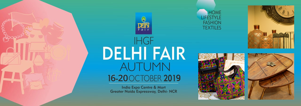 IHGF DELHI FAIR AUTUMN 2019