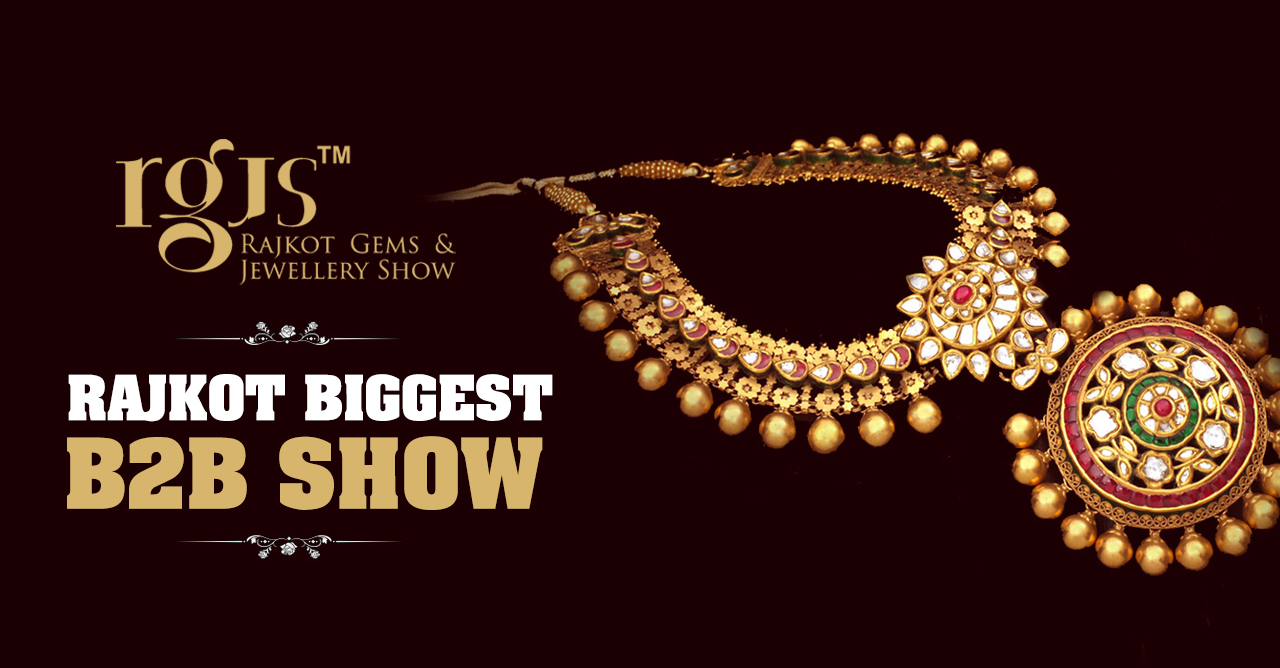 Rajkot Gems and Jewellery Show 2019
